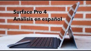 Surface Pro 4 Unboxing y Análisis en Español