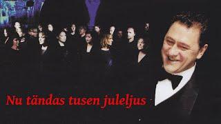 Nu tändas tusen juleljus - Tommy Körberg - Oslo Gospel Choir