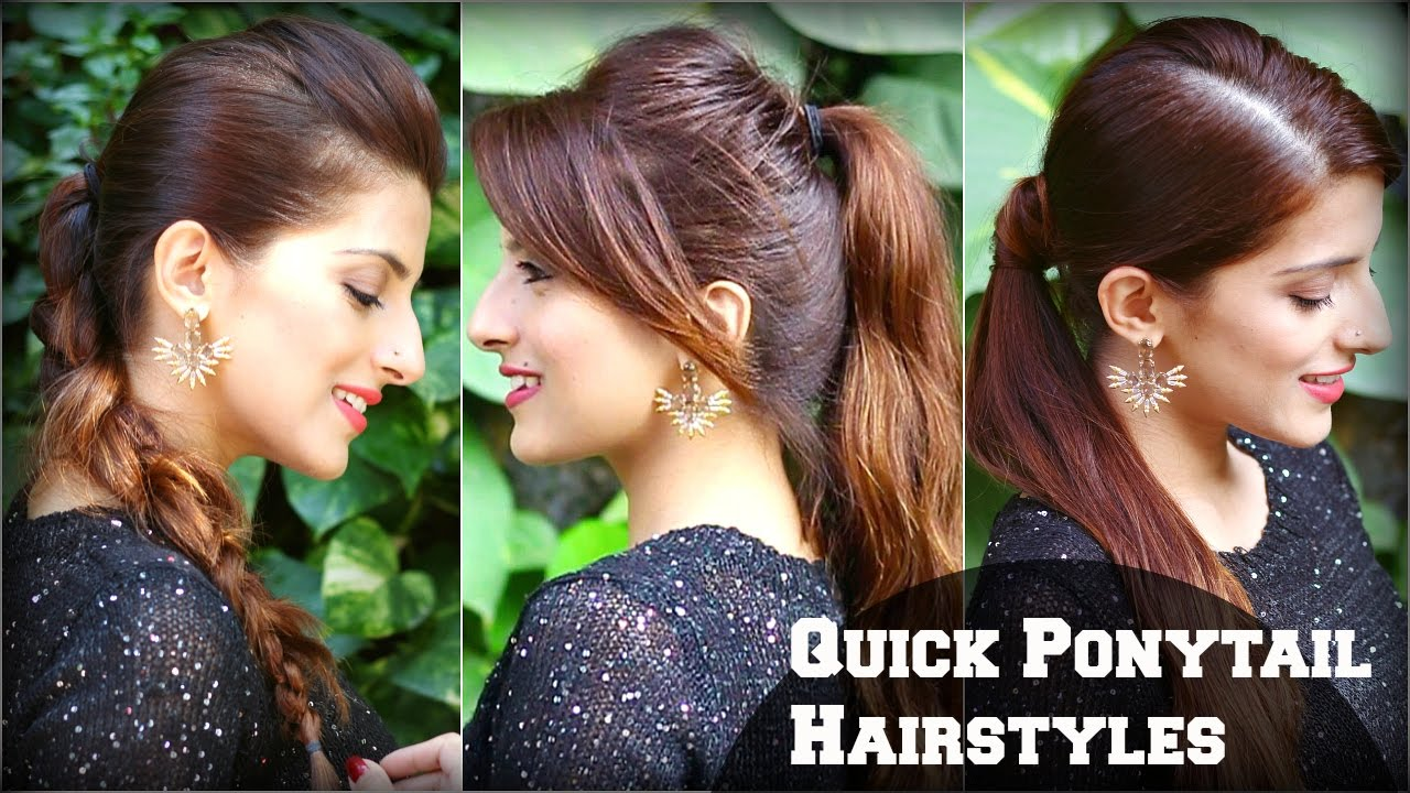 3 CUTE & EASY Everyday Hairstyles With Ponytails For School,College,Work/ Priyanka Chopra ...