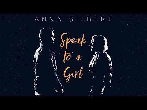 "Anna Gilbert - ""Speak to a Girl"" (Faith Hill & Tim McGraw) Cover, featuring Nate Botsford"