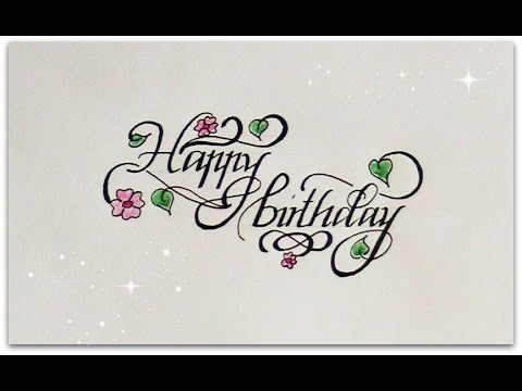 How To Write In Cursive Happy Birthday For Beginners Calligraphy Youtube