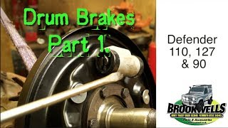 Land Rover Drum Brake Overhaul  Part 1.  Introduction to Leading and Trailing Shoes