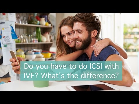 Do you have to do ICSI with IVF? What's the difference?