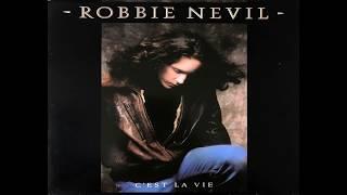 Robbie Nevil - C'est La Vie (1986 Single Version) HQ