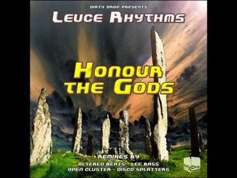 Leuce Rhythms - Honour The Gods