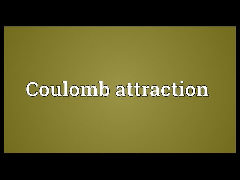 Coulomb attraction Meaning