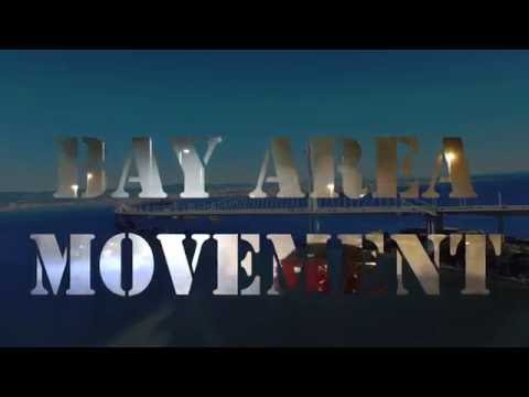 """""""Welcome To The Bay Area"""" BayAreaMovement Movie"""