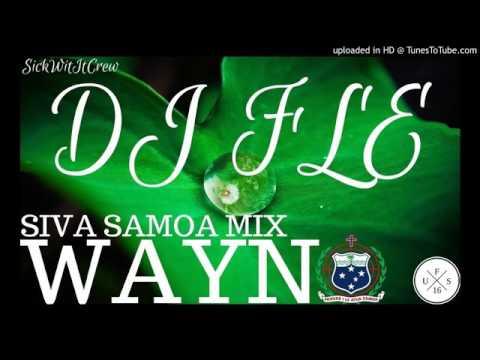 Dj Fle Siva Samoan Mix Wayno Remix