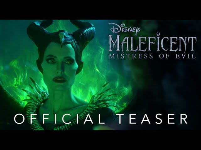 Official Teaser Disney S Maleficent Mistress Of Evil In Theaters October 18