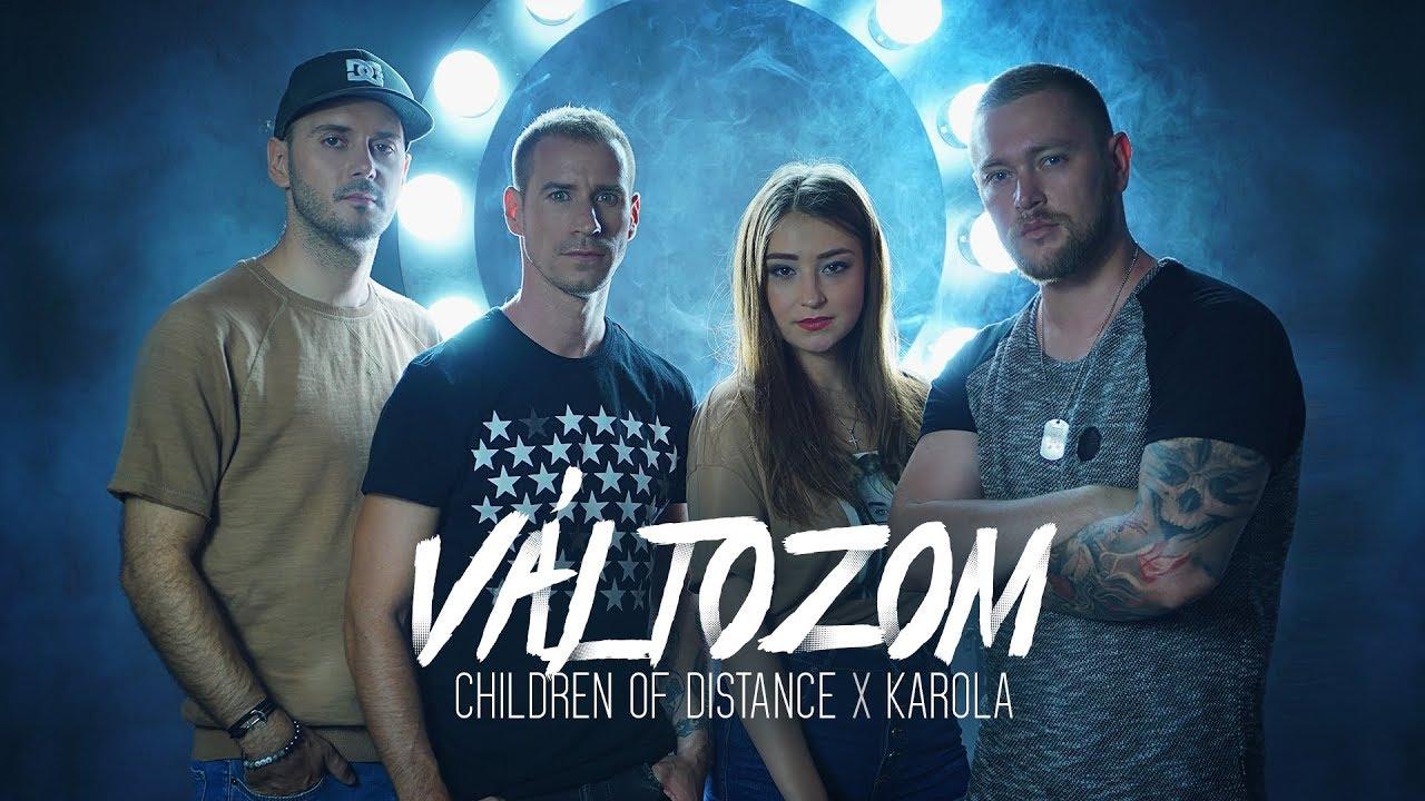 Children of Distance x Karola - Változom (Official Music Video)