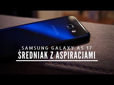 Samsung Galaxy A5 17 - średniak z aspiracjami?