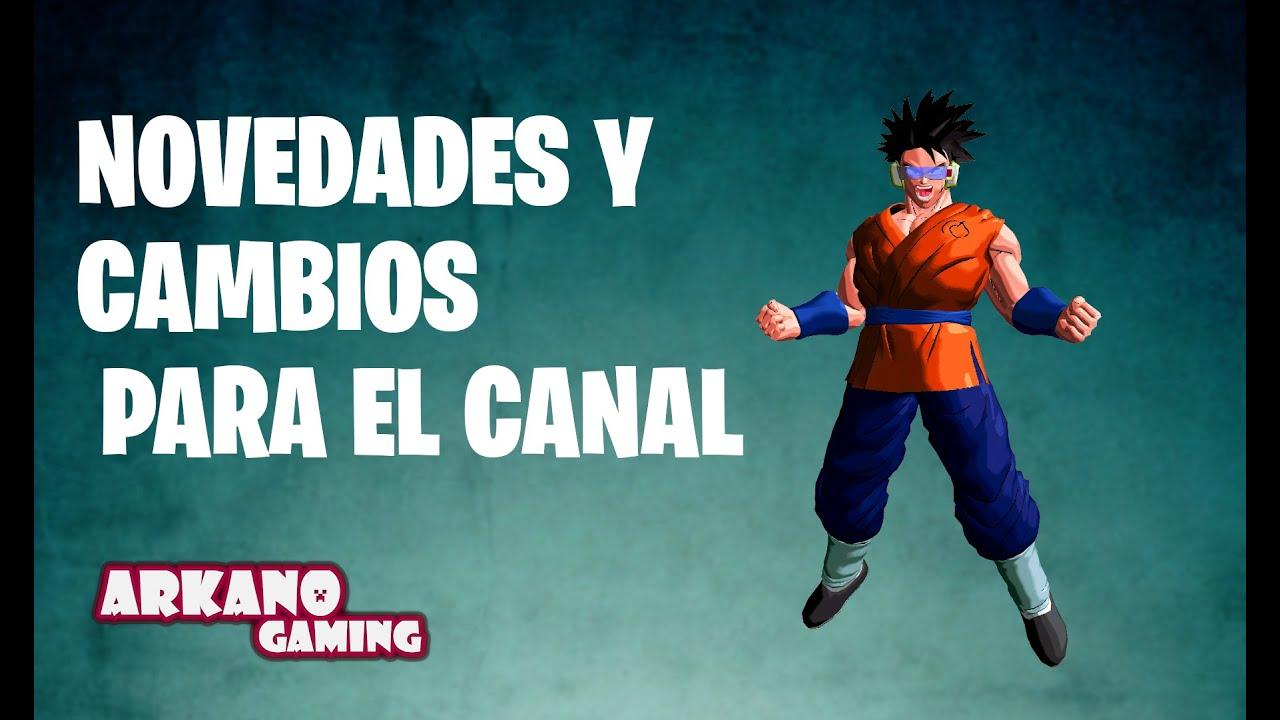 CAMBIOS Y COSAS NUEVAS QUE SE VIENEN PARA EL CANAL.