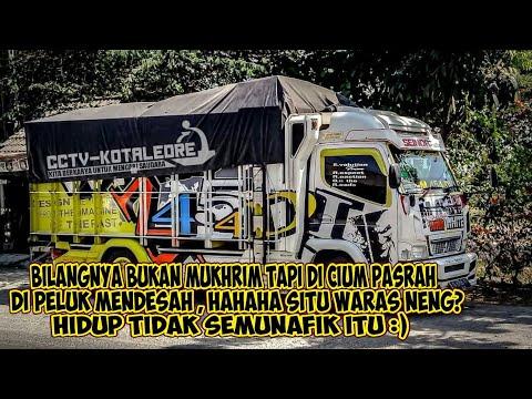 Kumpulan Quotes Truk Mbois    Story WA 2k19 Paling Keren