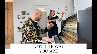 JUST THE WAY YOU ARE - BRUNO MARS - VIOLIN & PIANO COVER