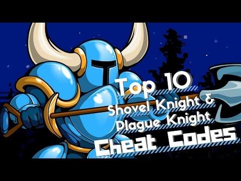Top 10 Shovel Knight/Plague Knight/Specter Knight Cheat Codes