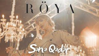 Röya - Sənə Qədər (Video Klip)