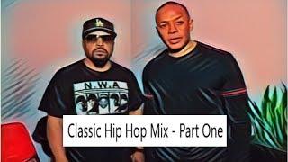 Classic Hip Hop - Part One