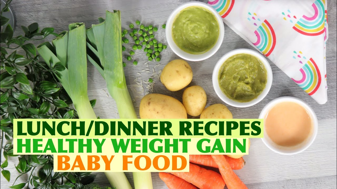BABY FOOD RECIPES FOR BABIES | WEIGHT GAIN BABY FOOD | LUNCH IDEAS FOR BABIES