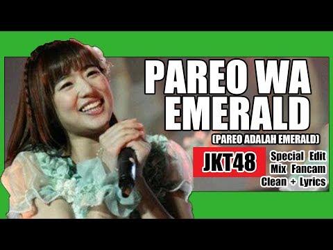 [Clean + Lirik] JKT48 - Pareo wa Emerald @ Senbatsu