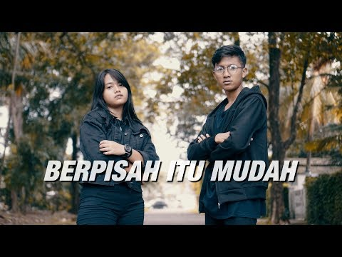 Berpisah Itu Mudah - Rizky Febian & Mikha Tambayong (Cover) By Hanin Dhiya & Arya