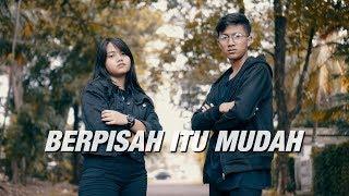 Berpisah Itu Mudah - Rizky Febian & Mikha Tambayong  Cover  By Hanin Dhiya &