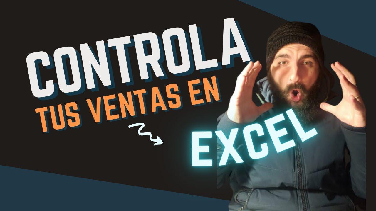 Control de ventas (Excel básico 6)