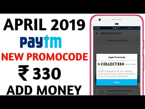 Paytm New Add money Promocode April 2019 | Paytm ₹330 Add