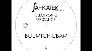 Electronic Resistance - Boumtchicbam (Original mix) - 2006