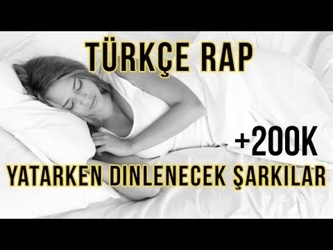 Türkçe Rap | Yatarken Dinlenecek Şarkılar