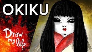 la ttrica leyenda de okiku draw my life
