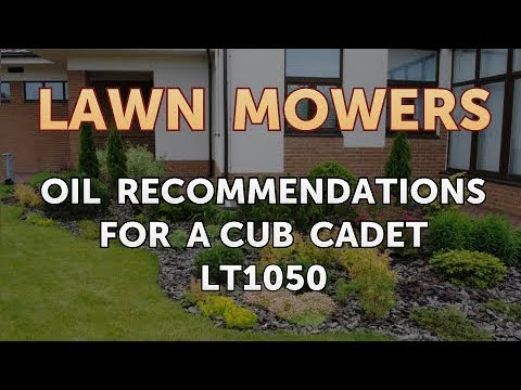 Oil Recommendations For A Cub Cadet Lt1050 Youtube