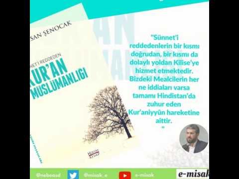 Sünneti Reddeden Kur'an Müslümanlığı - İhsan Şenocak
