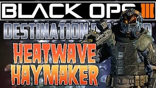 Destination Diamond #1 HEATWAVE HAYMAKER! - Black Ops 3 Commentary