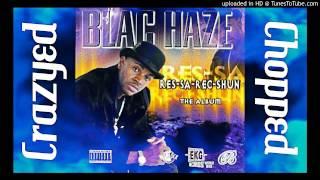 Blac Haze - Imma Die A Hustla (Crazyed & Chopped)