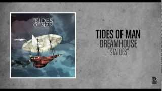 Watch Tides Of Man Statues video