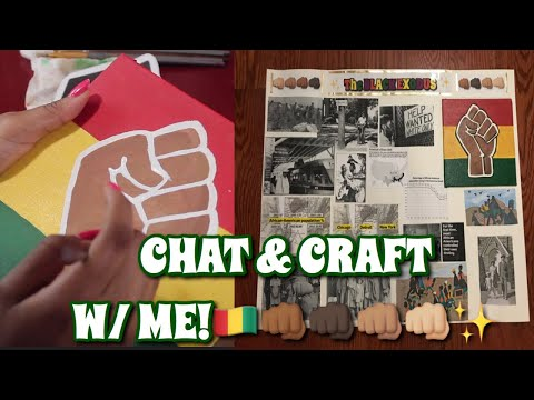 BLACK HISTORY MONTH CHAT & CRAFT WITH ME!👊🏾🇬🇳✨