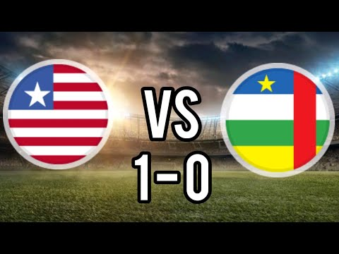 LIBERIA VS CENTRAL AFRICAN REPUBLIC 1-0, GOAL AND EXTENDED HIGHLIGHTS