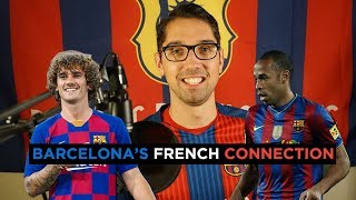 Fc Barcelona's French Connection