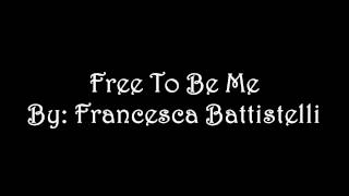Free To Be Me - Francesca Battistelli (Ringtone)