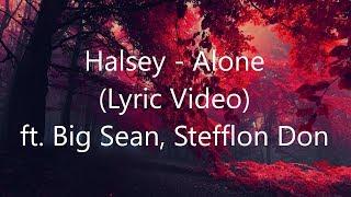 Halsey - Alone (Lyric Video) ft. Big Sean, Stefflon Don