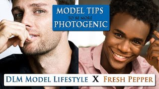 How to be more PHOTOGENIC for men | 10 male model tips by FRESH PEPPER