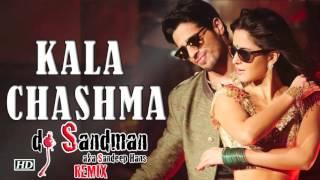 Download Hindi Video Songs - Kala Chashma (dj Sandman remix) - Baar Baar Dekho - Amar Arshi, Neha Kakkar & Badshah