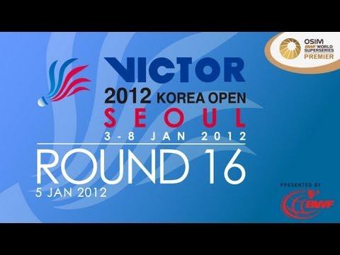 Round 16 - 2012 Victor Korea Open