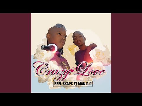 Crazy Love (Radio Edit) (feat. Man D.O)
