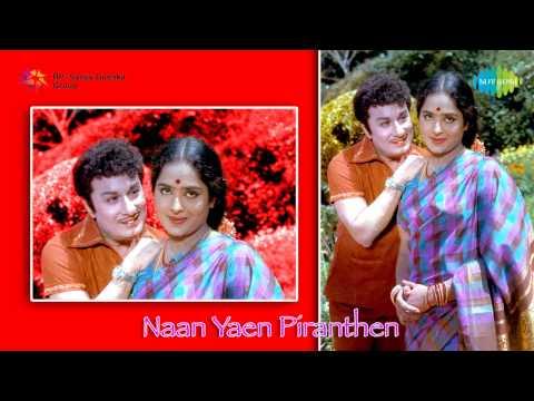 Naan Yen Pirandhen | Naan Paadum Paadal song