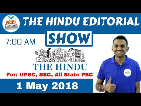 7:00 AM - THE HINDU EDITORIAL SHOW 1 May, 2018 | UPSC, SSC