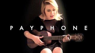 Payphone - Maroon 5 Ukulele Cover - Cayleigh Maloye