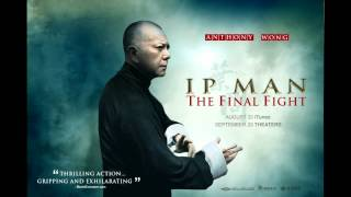 Ip Man Final FIght Soundtrack: Bar theme (Download Link)