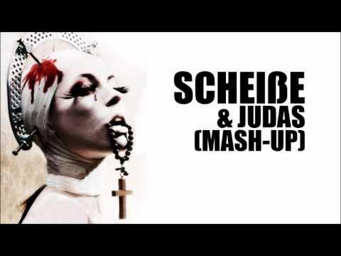 Lady Gaga - Scheiße & Judas (Mash Up) mp3