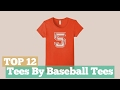 Top 12 Tees By Baseball Tees // Graphic T-Shirts Best Sellers